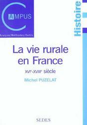 La vie rurale en france (xvie-xviiie) - Intérieur - Format classique