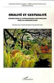 Oralite Et Gestualite ; Interactions Et Comportements Multimodaux Dans La Communication - Intérieur - Format classique