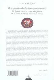 De la symbolique des chapitres en franc-maconnerie - 4ème de couverture - Format classique