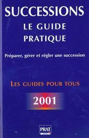 Le guide pratique des successions 2001 - Intérieur - Format classique