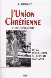 L'union chr tienne fontenay le comte - Couverture - Format classique