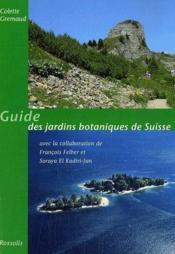Guide des jardins botaniques de suisse - Couverture - Format classique