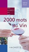 2000 mots du vin - Couverture - Format classique