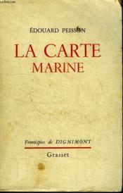 La Carte Marine. - Couverture - Format classique