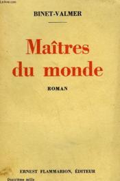 Maitres Du Monde. - Couverture - Format classique