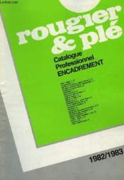 Rougier Et Ple, Catalogue Professionnel Encadrement, 1983-83 - Couverture - Format classique