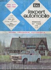 L'Expert Automobile - Mensuel N°142 - Avril 1978 - Etude Technique Automobile - Opel City 1000-1200 - Fiche Technique Opel City - Couverture - Format classique