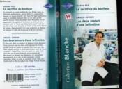 Le Sacrifice Du Bonheur Suivi Des Deux Amours D'Une Infirmiere (Unexpected Complcations - The Nurse'S Child) - Couverture - Format classique