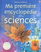 Ma premiere encyclopedie des sciences - Intérieur - Format classique