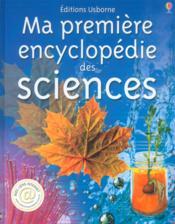 Ma premiere encyclopedie des sciences - Couverture - Format classique