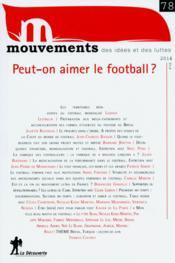 REVUE MOUVEMENTS N.78 ; peut-on aimer le football ? - Couverture - Format classique