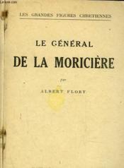 Le General De La Moriciere - Couverture - Format classique