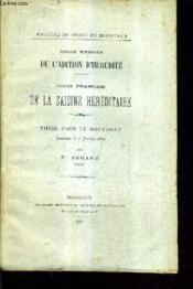Droit Romain De L'Adition D'Heredite - Droit Francais De La Saisine Hereditaire - These Pour Le Doctorat Soutenue Le 6 Juillet 1882. - Couverture - Format classique