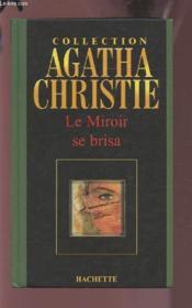 Le Miroir Se Brisa - Couverture - Format classique
