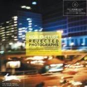 Non facturé ; rejected photographs - Couverture - Format classique
