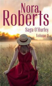 Saga O'Hurley v.2 ; les secrets du coeur, le chemin de l'amour - Couverture - Format classique