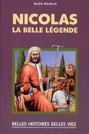 Nicolas, la belle légende - Couverture - Format classique