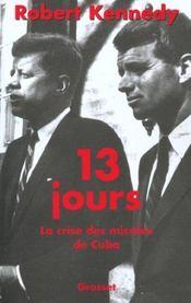 13 jours - crise des missiles de cuba - Intérieur - Format classique