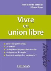 Vivre en union libre (1re édition) - Couverture - Format classique