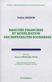 Marches Financiers Et Modelisation Des Rentabilites Boursieres - Couverture - Format classique
