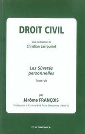 Droit Civil T.7 ; Les Suretes Personnelles - Intérieur - Format classique