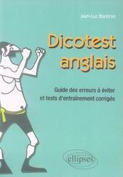 Dicotest anglais ; guide des erreurs à éviter et tests d'entraînement corrigés - Intérieur - Format classique