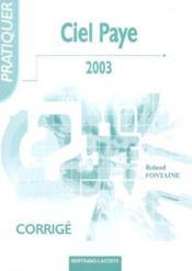 Ciel paye 2003 ; corrigé - Couverture - Format classique