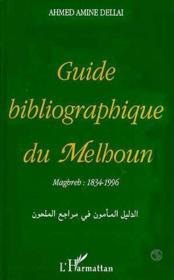 Guide Biblio. Du Melhoun Maghreb : 1834-1996 - Couverture - Format classique