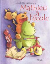 Mathieu a l'ecole - Intérieur - Format classique