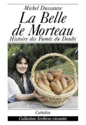 Belle De Morteau (La) - Couverture - Format classique