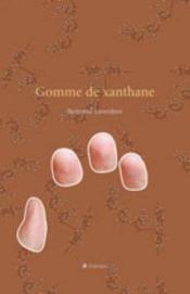 Gomme De Xanthane - Couverture - Format classique