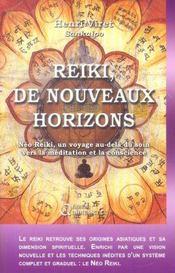 Reiki ; de nouveaux horizons - Intérieur - Format classique