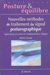 Nouvelles méthodes du traitement du signal postugraphique ; applications en recherche fondamentale et clinique - Couverture - Format classique