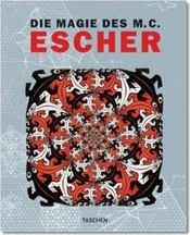 La magie de M.C. Escher - Intérieur - Format classique