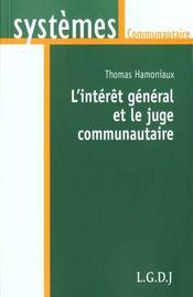 L'interet general et le juge communautaire - Intérieur - Format classique