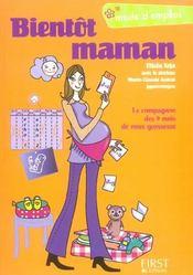 Bientot maman mode d'emploi - Intérieur - Format classique