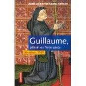 Guillaume Pelerin En Terre-Sainte - Couverture - Format classique
