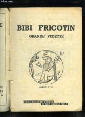 Bibi Fricotin Grande Vedette. Album N° 10. - Couverture - Format classique
