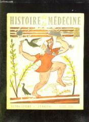 Histoire De La Medecine N° Iv Avril 1958. Sommaire: Laennec A L Hopital, Vers Un Progres Medical, La Triple Gloire De Laennec... - Couverture - Format classique