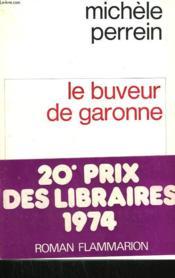 Le Buveur De Garonne. - Couverture - Format classique