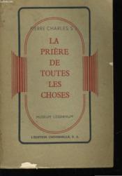 La Priere De Toutes Les Choses - Couverture - Format classique