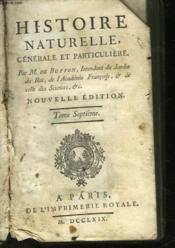 Histoire Naturelle Generale Et Particuliere - Tome 7 - Couverture - Format classique