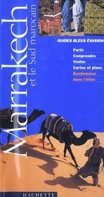 Guides Bleus Evasion ; Marrakech Et Le Sud Marocain - Intérieur - Format classique