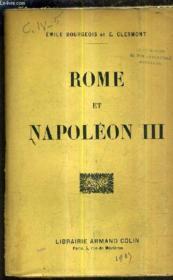Rome Et Napoleon Iii 1849-1870 Etude Sur Les Origine Et La Chute Du Second Empire. - Couverture - Format classique
