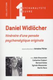 Daniel Widlöcher, itinéraire d'une pensée psychanalytique originale - Couverture - Format classique