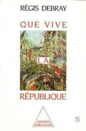 Que vive la République - Couverture - Format classique