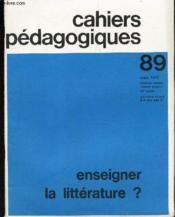 Cahiers Pedagogiques - N°89 - Mars 1970 / Enseigner La Litterature?. - Couverture - Format classique