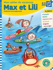 Max et Lili ; CE2-CM1 ; mon cahier de vacances - Couverture - Format classique