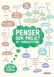 Penser son projet en permaculture - Couverture - Format classique