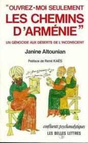 Ouvrez moi seulement les chemins d'armenie - Couverture - Format classique
